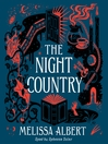 The night country : a Hazel Wood Novel
