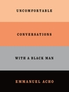 Uncomfortable Conversations with a Black Man [EAUDIOBOOK]
