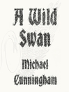 Cover image for A Wild Swan