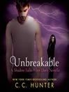 Unbreakable. Book 0.5 [Audio eBook]