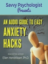 An Audio Guide to Easy Anxiety Hacks