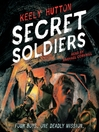 Cover image for Secret Soldiers