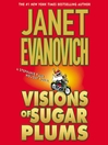 Visions of sugar plums. Book 1 [Audio eBook]