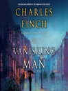 The Vanishing Man, A Charles Lenox Prequel