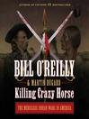 Killing Crazy Horse [EAUDIOBOOK]