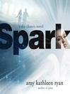 Spark : a Sky chasers novel