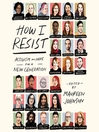 Cover image for How I Resist