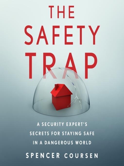 The Safety Trap [electronic resource]