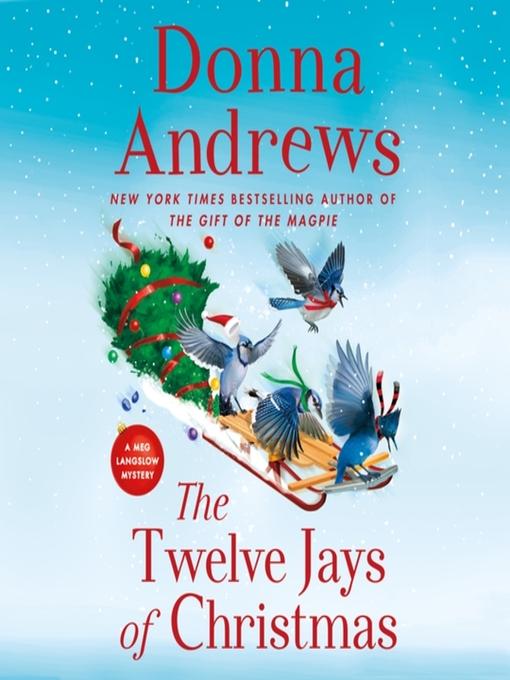The Twelve Jays of Christmas--A Meg Langslow Mystery
