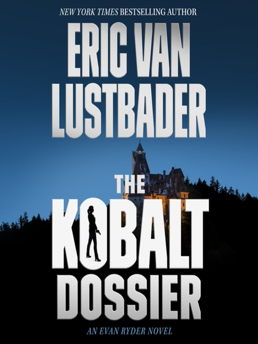 The Kobalt Dossier--An Evan Ryder Novel