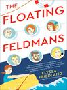 The Floating Feldmans [electronic resource]