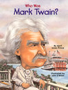 Cover image for Who Was Mark Twain?