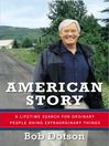 American story a lifetime search for ordinary people doing extraordinary things