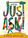 Cover image for Just Ask!