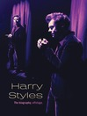 Harry Styles--The Biography, Offstage