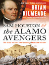 Sam Houston and the Alamo Avengers [EBOOK]