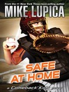 Cover image for Safe at Home