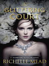 Cover image for The Glittering Court Series, Book 1