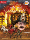 What Was the Great Chicago Fire?.