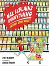 Max Explains Everything--Grocery Store Expert