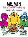 Mr. Men--A Very Thankful Thanksgiving