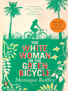 Cover image for The White Woman on the Green Bicycle