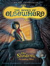 The Shadows: the Books of Elsewhere, Volume 1