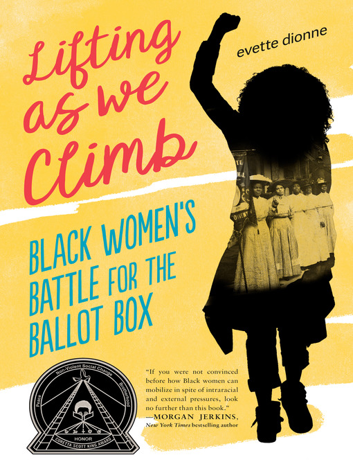 Lifting as We Climb Black Women's Battle for the Ballot Box