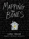 Cover image for Mapping the Bones