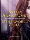 Otherworld Chills [eBook]