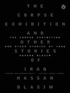 The Corpse Exhibition [electronic resource]