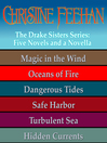 Magic in the Wind ; Oceans of Fire ; Dangerous Tides ; Safe Harbor ; Turbulent Sea ; Hidden Currents