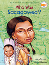 Cover image for Who Was Sacagawea?