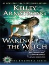 Cover image for Waking the Witch