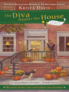 The diva haunts the house [electronic book]