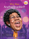 Cover image for Who Was Aretha Franklin?