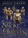 The Smoke Thieves Series, Book 1