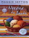 Needled to Death [electronic resource]