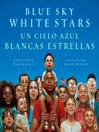 Blue sky white stars = Un cielo azul blancas estrellas