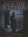 Cover image for Complete History of Jack the Ripper