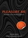 Cover image for Pleasure Me