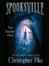 The secret path. Book 1 [Audio eBook]