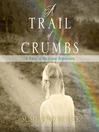 A Trail of Crumbs