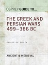 The Greek and Persian Wars 499?386 BC