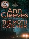 The Moth Catcher