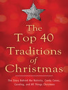 Top 40 Traditions of Christmas