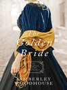 Cover image for The Golden Bride
