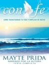 Con Fe (With Faith)