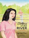 Children of the River [electronic resource]