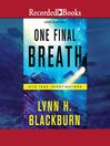 One Final Breath [electronic resource]